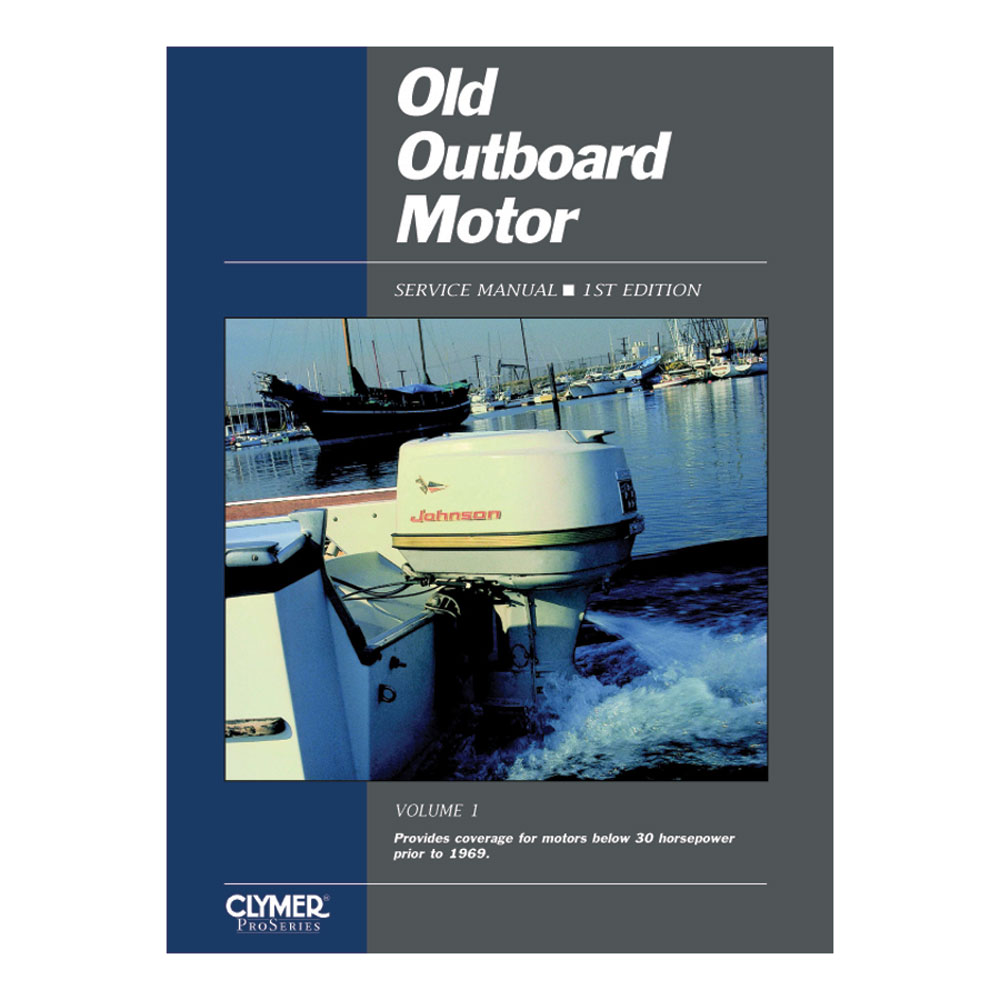 Clymer Old Outboard Motor Service Manual Vol. 1 (Prior to 1969)